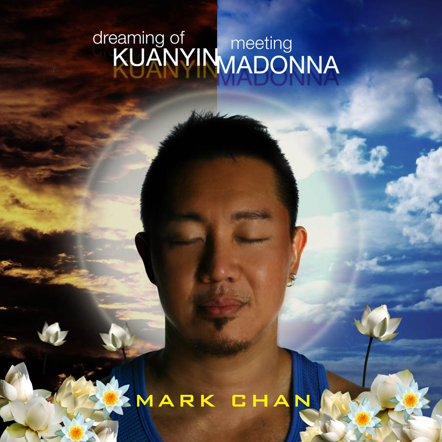 Click to Enter Dreaming of Kuanyin, Meeting Madonna